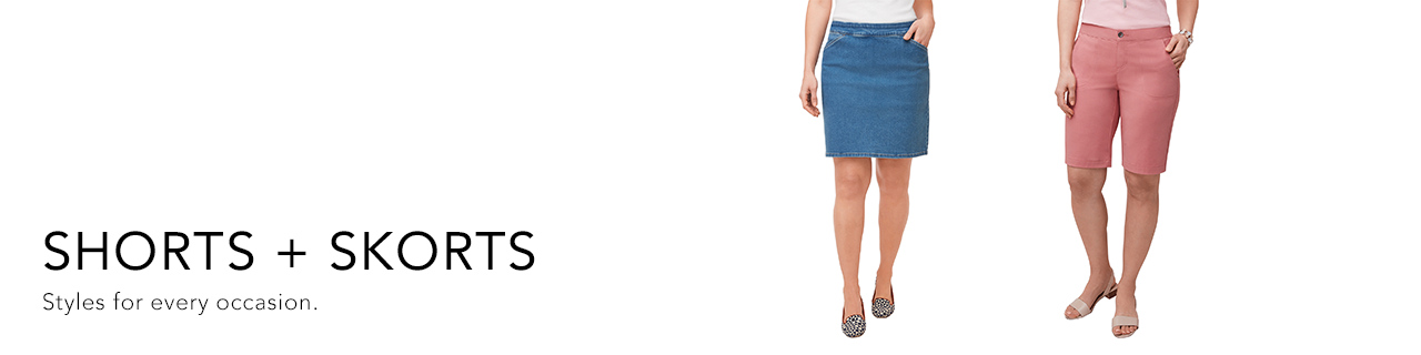 Shorts + Skorts. Styles for every occasion.
